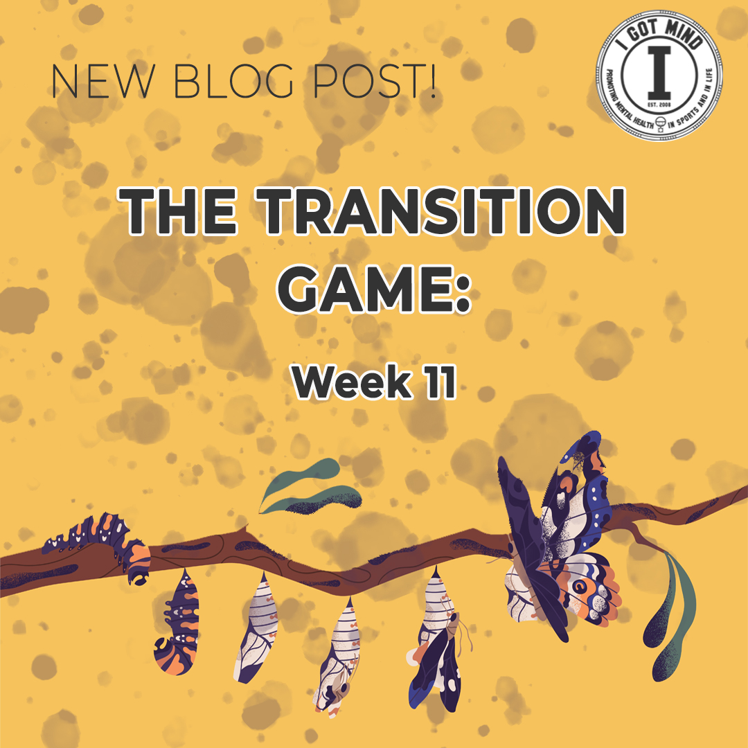The Transition Game: Week 11
